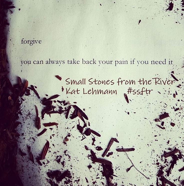 forgive - you can take back your pain if you need it