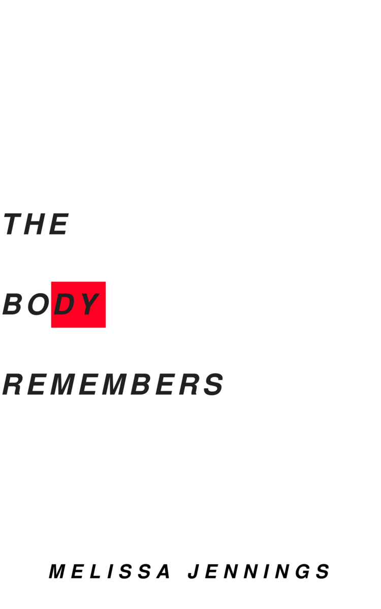 THE+BODY+REMEMBERS+FINAL+(1)