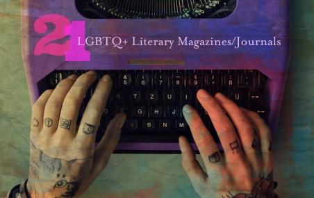 21-lgbtq-literary-magazines-journals
